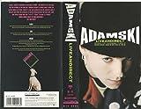 Adamski - Live and Direct [VHS]