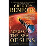 Across the Sea of Suns (Galactic Center Book 2) ~ Gregory Benford