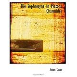 Die Sophrosyne in Platons Charmides