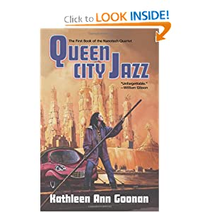 Queen City Jazz (Tom Doherty Associates Books) by Kathleen Ann Goonan