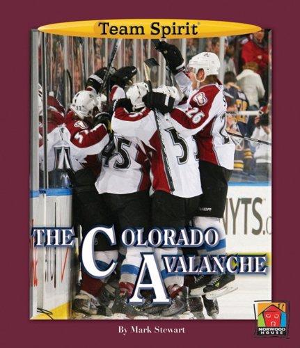 Colorado Avalanche (Team Spirit (Norwood)) PDF