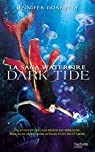 La saga Waterfire, tome 3 : Dark Tide par Donnelly