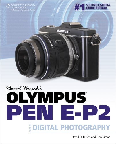 David Busch's Olympus PEN EP-2 Guide to Digital Photography
