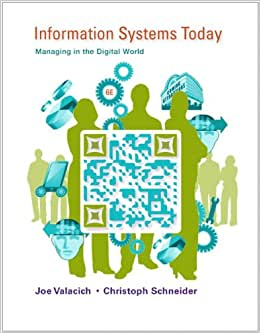 Information Systems Today: Managing In The Digital World Plus 2014 MyMISLab With Pearson EText -- Access Card Package (6th Edition)