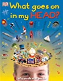 What Goes On in My Head? (Big Questions)