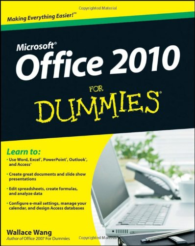 Office 2010 For Dummies (For Dummies (Computer/Tech))
