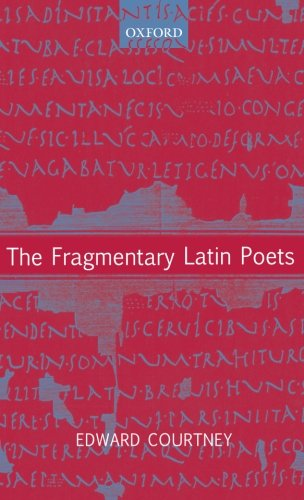 The Fragmentary Latin Poets: Edited with Commentary