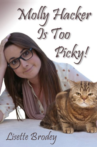 Molly Hacker Is Too Picky! by Lisette Brodey ebook deal