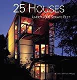 img - for 25 Houses Under 2,500 Square Feet book / textbook / text book