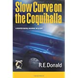 Slow Curve on the Coquihallaby R. E. Donald
