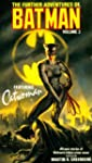 FURTHER ADVENTURES OF BATMAN FEATURING C