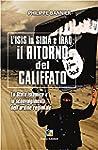 Il ritorno del Califfato: L'ISIS in S...