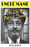img - for Uncle Mame : The Life of Patrick Dennis book / textbook / text book