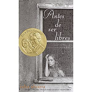 Antes de Ser Libres [Before We Were Free] Audiobook