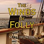 The Winds of Folly | Seth Hunter