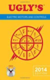 Ugly?s Electric Motors And Controls, 2014 Edition