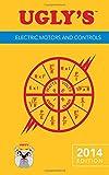 Uglys Electric Motors And Controls, 2014 Edition