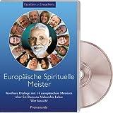 Europäische Spirituelle Meister: Facetten des Erwachens