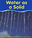 Water as a Solid