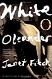 White Oleander: A Novel (Oprah's Book Club)