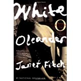 White Oleander (Oprah's Book Club) ~ Janet Fitch