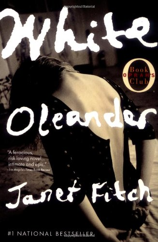the story of mother and daughter in janet fitchs white oleander White oleander is the unforgettable story of astrid's journey through  janet fitch uses words and the relationship between mother and daughter is one.
