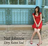 Nat Johnson Dirty Rotten Soul