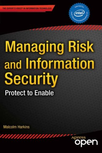 Managing Risk and Information Security: Protect