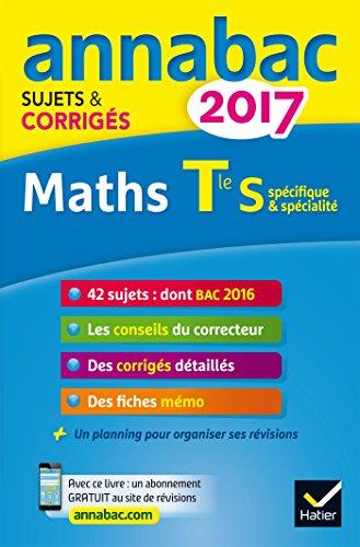annales-annabac-2017-maths-tle-s-specifique-specialite-sujets-et-corriges-du-bac-terminale-s