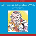 Mr. Putter and Tabby Make a Wish Audiobook by Cynthia Rylant Narrated by John McDonough