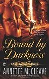 Bound By Darkness: A Soul Gatherer Novel