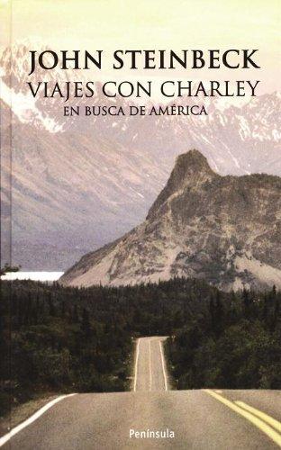 Viajes Con Charley En Busca De América
