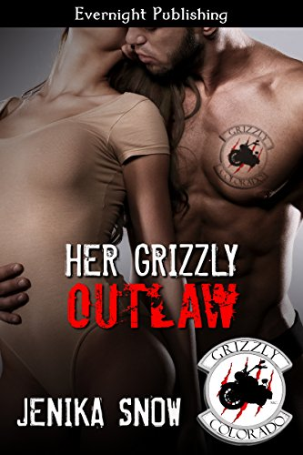 Jenika Snow - Her Grizzly Outlaw (The Grizzly MC Book 8)