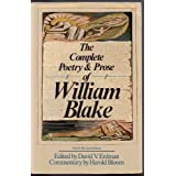 The Complete Poetry and Prose of William Blake. [Subtitle]: Newly RevisedEdition. Edited by David V. Erdman. Commentary...