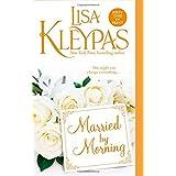 Married by Morningpar Lisa Kleypas