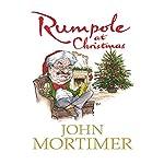 Rumpole at Christmas | John Mortimer