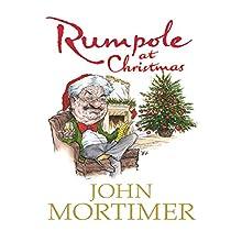 Rumpole at Christmas Audiobook by John Mortimer Narrated by Bill Wallis