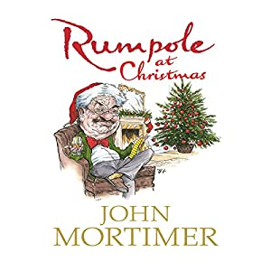 Rumpole at Christmas | [John Mortimer]
