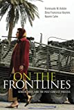 On the Frontlines: Gender, War, and the Post-Conflict Process