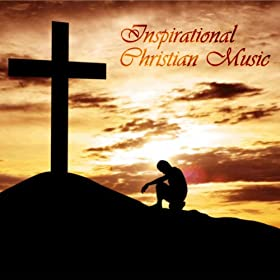 Inspirational contemporary christian songs
