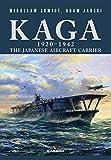 Kaga 1920-1942: The Japanese Aircraft Carrier