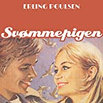 Svømmepigen (Succesromanen 5) | Erling Poulsen