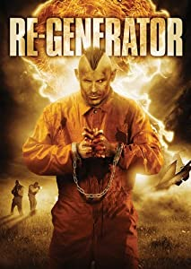 Re-Generator (2013) Sci-Fi | Action