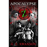 Apocalypse Z (A Zombie Novel)by G.E. Swanson