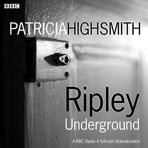 Ripley Underground Audiobook