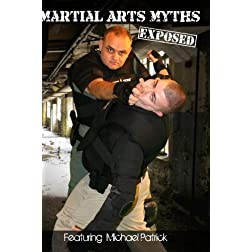 Martial Arts Myths Exposed