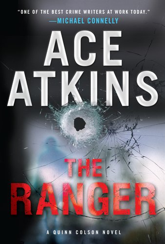 The Ranger (Quinn Colson Novels), Ace Atkins