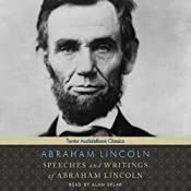 Speeches and Writings of Abraham Lincoln | [Abraham Lincoln]