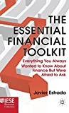 img - for By Javier Estrada The Essential Financial Toolkit: Everything You Always Wanted To Know About Finance But Were Afraid [Hardcover] book / textbook / text book