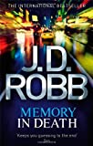 J. D. Robb Memory In Death: 22